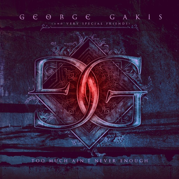 George-Gakis-Too-Much-Aint-Never-Enough-Cover-600x600
