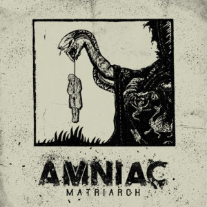 Amniac - Matriach